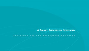 The 'refreshed' Smart, Successful Scotland strategy was launched in 2004